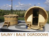 Sauny i balie ogrodowe z drewna